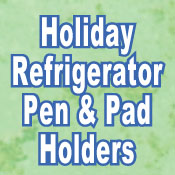 Refrigerator Holiday Pen/pad
