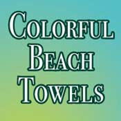 Colorful Beach Towels (5x7)