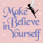 Make Believe In Yourself